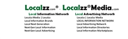 Localzz Media is a LOCAL INFORMATION NETWORK (LocalInformationNetwork.com) and local advertising net